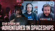 Star Citizen Live Adventures in Spaceships