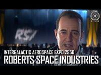 Star Citizen- IAE 2950 – Roberts Space Industries