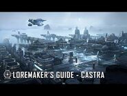 Star Citizen- Loremaker's Guide to the Galaxy - Castra System