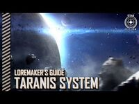 Star Citizen- Loremaker's Guide to the Galaxy - Taranis System