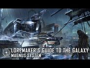 Star Citizen- Loremaker's Guide to the Galaxy - Magnus System