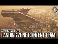 Star Citizen Live- Landing Zone Content Team