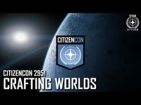 CitizenCon 2951- Crafting Worlds - Planetary Tools & Tech