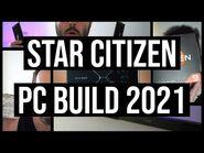 Star Citizen- PC Build 2021