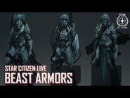 Star Citizen Live- Beast Armors