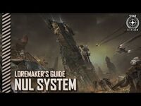Star Citizen- Loremaker's Guide to the Galaxy - Nul System