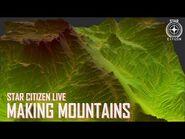 Star Citizen Live- Making Mountains-2