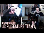 Star Citizen Live- US PU Feature Team