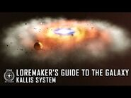 Star Citizen- Loremaker's Guide to the Galaxy - Kallis System
