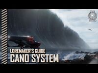 Star Citizen- Loremaker's Guide to the Galaxy - Cano System