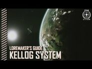 Star Citizen- Loremaker's Guide to the Galaxy - Kellog System