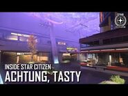 Inside Star Citizen- Achtung, Tasty - Fall 2019