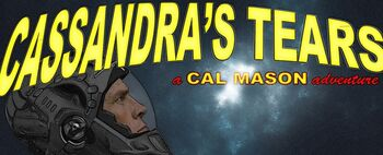 Cassandra's Tears: A Cal Mason Adventure