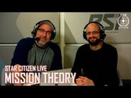 Star Citizen Live- Mission Theory
