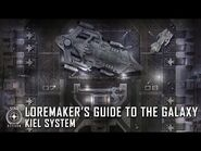 Star Citizen- Loremaker's Guide to the Galaxy - Kiel System