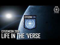 CitizenCon 2951- Life In The 'Verse