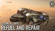 Calling All Devs - Refuel and Repair