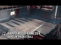 Happy Hour Gamedev- Javelin Basketball
