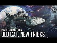 Inside Star Citizen- Old Cat, New Tricks - Spring 2021