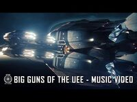 Star Citizen- Big Guns of the UEE