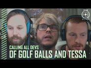 Star Citizen- Calling All Devs - Of Golf Balls and Tessa