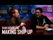 Star Citizen Live- Making Ship Up