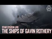 Star Citizen Live- The Ships of Gavin Rothery