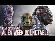 Star Citizen Live- Alien Week Roundtable