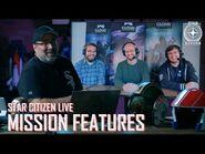 Star Citizen Live- Mission Features