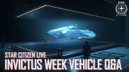 Star Citizen Live Invictus Launch Week Vehicle Q&A