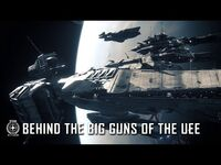 Star Citizen- Behind The Big Guns of the UEE