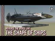 Star Citizen- Reverse the Verse LIVE - The Shape of Ships