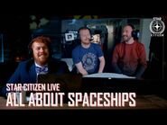 Star Citizen Live- All About Spaceships-2