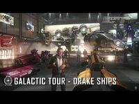 Star Citizen- Galactic Tour Drake Ships