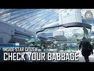 Inside Star Citizen- Check Your Babbage - Summer 2019