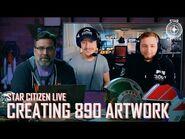 Star Citizen Live- Creating 890 Artwork