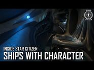 Inside Star Citizen- Ships with Character - Summer 2019