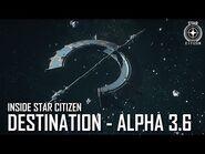 Inside Star Citizen- Destination - Alpha 3