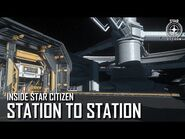 Inside Star Citizen- Station to Station - 3.5 Ep