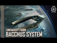 Star Citizen- Loremaker's Guide to the Galaxy - Bacchus System