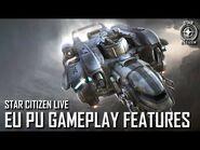Star Citizen Live- EU PU Gameplay Features