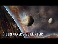 Star Citizen- Loremaker's Guide to the Galaxy - Leir System