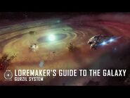 Star Citizen- Loremaker's Guide to the Galaxy - Gurzil System