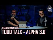 Star Citizen Live- Todd Talk - Alpha 3