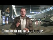 Star Citizen- Intro to the Galactic Tour