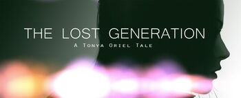 The Lost Generation: A Tonya Oriel Tale