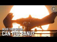 Inside Star Citizen- Can You Banu? - 3.5 Ep