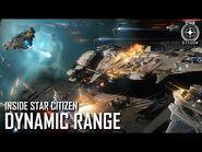 Inside Star Citizen- Dynamic Range - Spring 2021