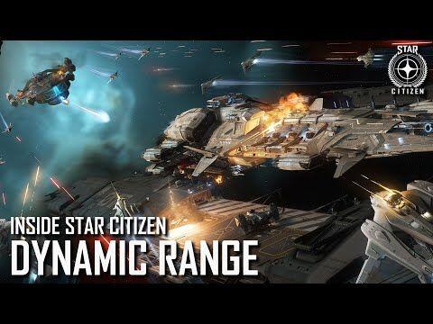 Inside_Star_Citizen-_Dynamic_Range_-_Spring_2021