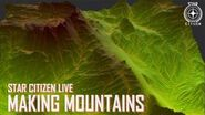 Star Citizen Live Making Mountains